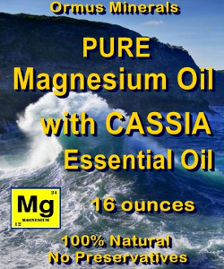 Ormus Minerals -Pure Magnesium Oil with CASSIA EO