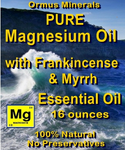 Ormus Minerals -Pure Magnesium Oil with Frankincense and Myrrh EO